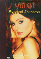 Mystique: Mystical Journeys Movie