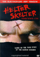 Helter Skelter: The Directors Cut Movie