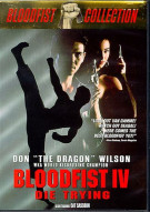 Bloodfist IV: Die Trying Movie