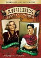 Mujeres Revolucionarias: Elena Poniatowska / Frida Kahlo Movie