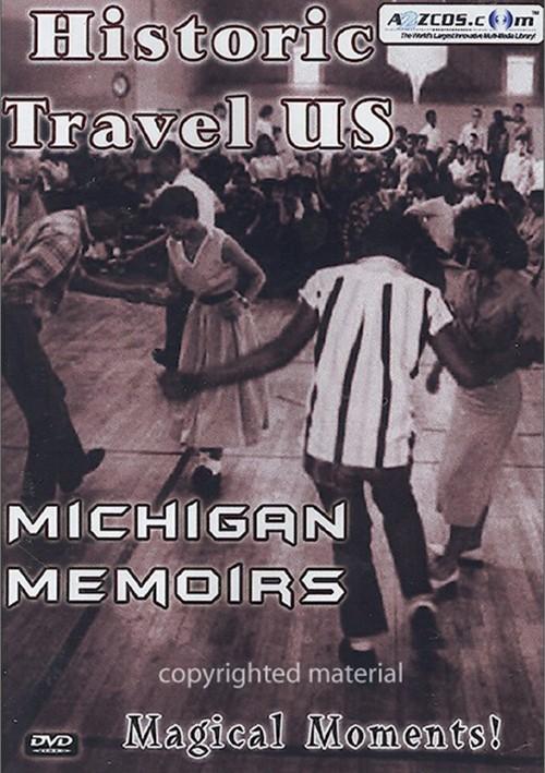 Historic Travel U.S.: Michigan Memoirs Movie