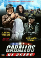 Caballos De  Acero Movie