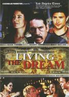 Living The Dream Movie