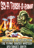 Sci-Fi Trashorama Triple Feature (Creature Of Destruction / UFO Target Earth / The Flying Saucer Mystery) Movie