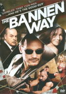 Bannen Way, The Movie