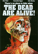 Dead Are Alive, The Movie