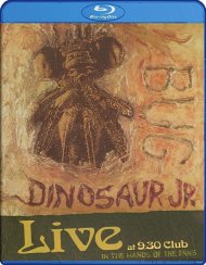 Dinosaur Jr.: Bug Live At 9:30 Club - In The Hands Of The Fans Blu-ray