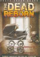Dead Reborn, The Movie