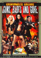 Grindhouse Galore: Guns, Babes And Gore Movie