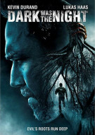 Dark Was The Night Movie