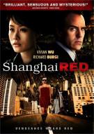 Shanghai Red Movie