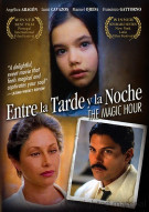 Entre La Tarde Y La Noche (The Magic Hour) Movie