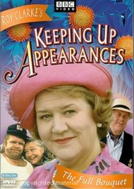 Keeping Up Appearances: The Full Bouquet Movie