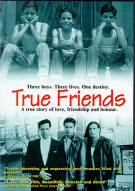 True Friends Movie