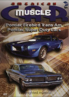 American Muscle Car: Pontiac Firebird Trans Am / Pontiac Super Duty Cars Movie