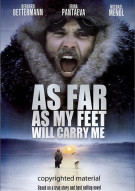 As Far As My Feet Will Carry Me Movie