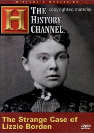 Historys Mysteries: The Strange Case Of Lizzie Borden Movie