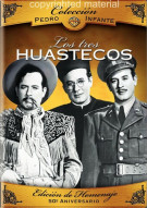 Coleccion Pedro Infante: Los Tres Huastecos Movie