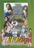 El Rey Sin Coronas Movie