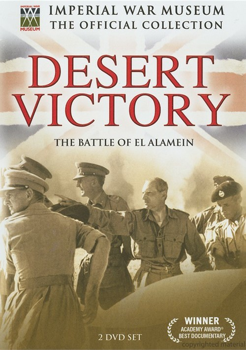 Imperial War Museum: Desert Victory - The Battle Of Alamein Movie