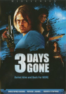 3 Days Gone Movie