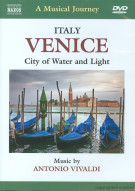 Musical Journey, A: Venice - City Of Water And Light Movie