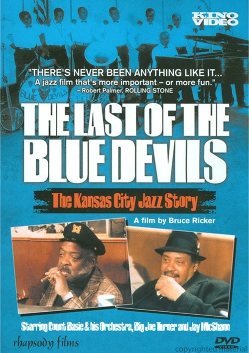 Last Of The Blue Devils, The Movie