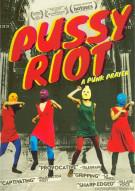 Pussy Riot: A Punk Prayer Movie
