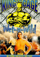 King Of The Cage #7: Wet-N-Wild Movie