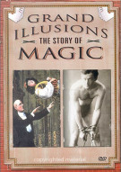Grand Illusions: The Story Of Magic Movie