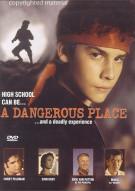 Dangerous Place, A Movie