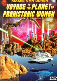 Voyage To The Planet Of Prehistoric Women (Alpha) Movie