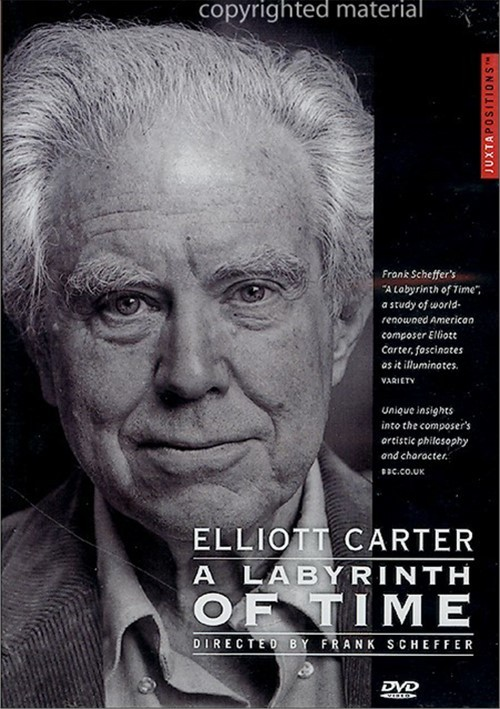 Elliott Carter: A Labyrinth Of Time Movie