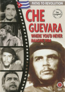 Paths To Revolution: Che Guevara - Where Youd Never Imagine Him Movie