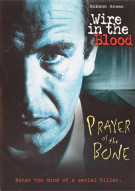 Wire In The Blood: Prayer Of The Bone Movie