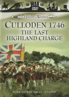 History Of Warfare, The: Culloden 1746 - The Last Highland Charge Movie