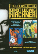 Life And Art Of Ernst Ludwig Kirchner, The Movie