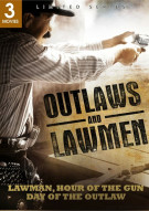 Outlaws And Lawmen: Lawman / Hour of the Gun / Day Of The Outlaw (Triple Feature) Movie