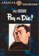 Pay Or Die Movie