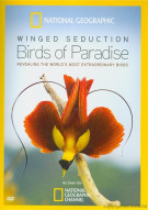 National Geographic: Winged Seduction - Birds Of Paradise Movie