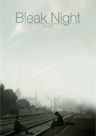 Bleak Night Movie
