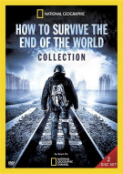 National Geographic: How To Survive The End Of The World Movie