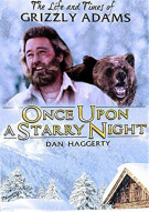 Life And Times Of Grizzly Adams: Once Upon A Starry Night Movie