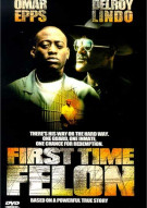 First Time Felon Movie