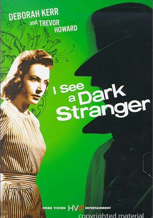 I See A Dark Stranger Movie