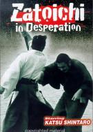 Zatoichi In Desperation Movie