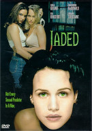 Jaded Movie
