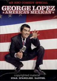 George Lopez: Americas Mexican Movie