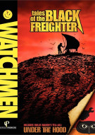Watchmen: Tales Of The Black Freighter & Under The Hood Movie