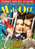 Hats Off / Rich Relations (Double Feature) Movie